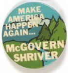 McGovern Make America Happen Again