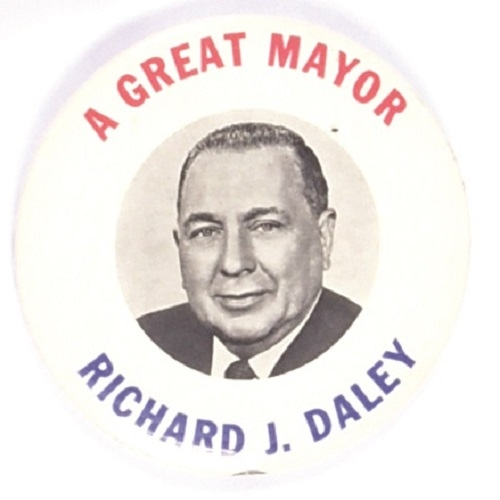Richard J. Daley a Great Mayor
