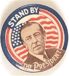 Woodrow Wilson Stand By the President