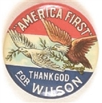 America First Thank God for Wilson