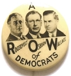 Franklin Roosevelt, Osborn, Wallace ROW of Democrats