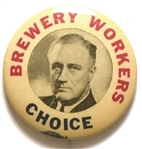 Brewery Workers for Franklin Roosevelt