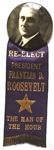 Re-Elect President Franklin Roosevelt the Man of the Hour Pin and Ribbon