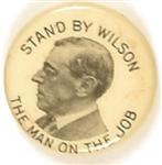 Stand by Wilson the Man on the Job