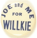 Joe and Me for Willkie