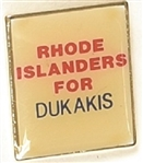 Rhode Islanders for Dukakis