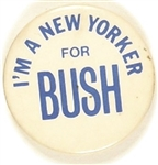 Im a New Yorker for Bush
