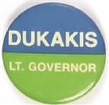 Dukakis for Lieutenant Governor