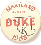 Dukakis Maryland and the Duke