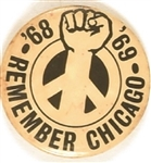 Remember Chicago '68, '69 Clenched Fist Pin