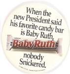 Baby Ruth the Presidents Favorite Candy Bar