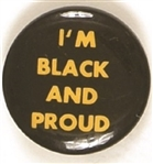 Im Black and Proud