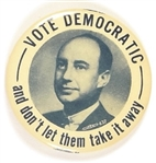 Stevenson Vote Democratic and Don't Let Them Take it Away