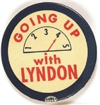 LBJ Going Up With Lyndon Elevator Pin