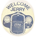 Welcome Jerry Ford, Grand Rapids, Mich. Pin