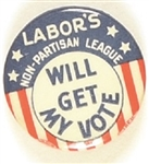 FDR Labors Non Partisan League Will Get My Vote