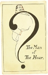 Taft Man of the Hour Postcard
