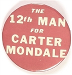 Texas A&M 12th Man for Carter, Mondale