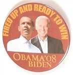 Obama, Biden Fired Up and Ready to Go