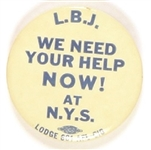 Lyndon Johnson, We Need Your Help Now at NYS Labor Pin