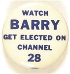 Watch Barry Get Elected on Channel 28