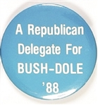 Republican Delegate for Bush-Dole