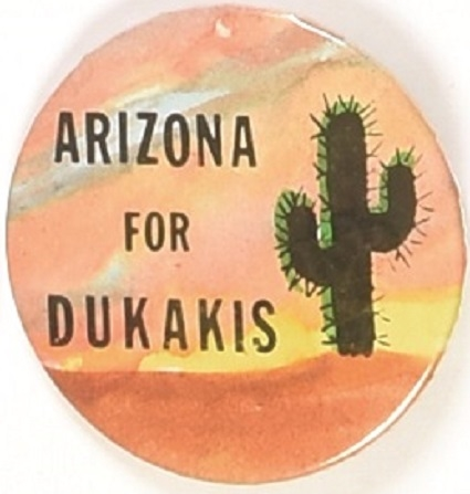 Arizona for Dukakis Cactus Pin