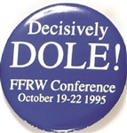 Decisively Dole, FFRW Conference