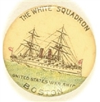 White Squadron, Boston