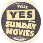 Vote Yes for Sunday Movies