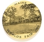 Maine 1904 Worlds Fair Pin