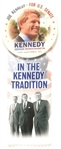 Joe Kennedy In the Kennedy Tradition Pin, Ribbon