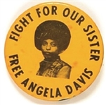 Fight for Our Sister Free Angela Davis