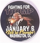 Fighting for Trump Jan. 6 Celluloid