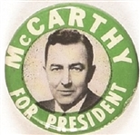 McCarthy for President Green Celluloid