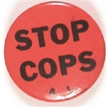 Stop Cops Protest Pin