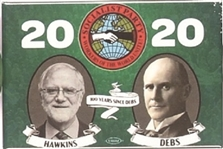 Hawkins, Debs 2020 Socialist Party