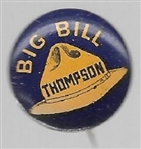 Big Bill Thompson for Mayor of Chicago