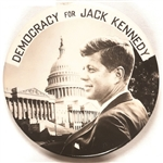 Democracy for Jack Kennedy