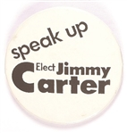 Speak Up Elect Jimmy Carter White Version