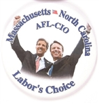 Kerry-Edwards Massachusetts-North Carolina AFL-CIO Labor's Choice
