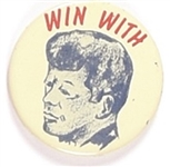 Win With John Kennedy Litho