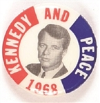 Robert Kennedy and Peace 1968
