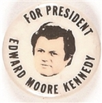 Edward Moore Kennedy for President