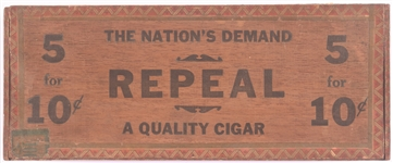 Repeal Prohibition Cigar Box
